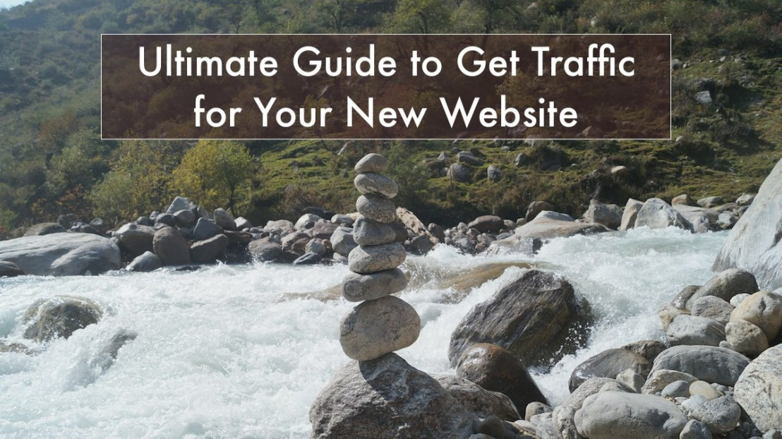 Easy Guide to Get More Traffic To Your New Website
